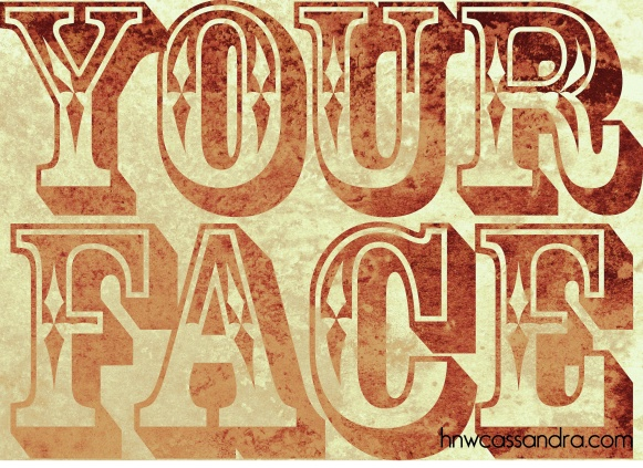 your face posterwatermark